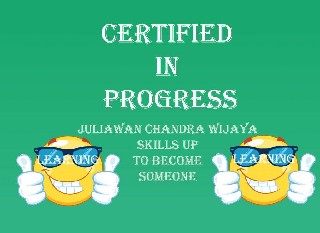 Juliawan Chandra Wijaya Progress Learning Skills Get Certificate